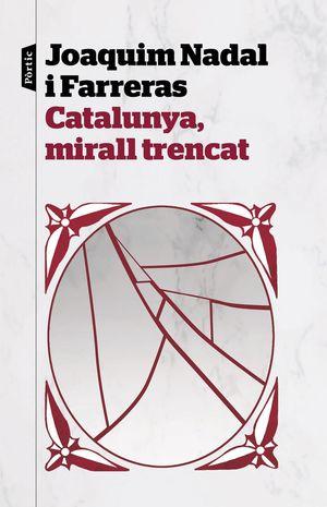 CATALUNYA, MIRALL TRENCAT *