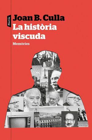 LA HISTORIA VISCUDA *