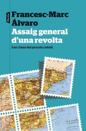 ASSAIG GENERAL D'UNA REVOLTA *