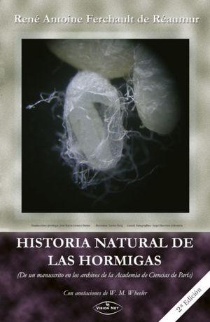 HISTORIA NATURAL DE LAS HORMIGAS *