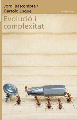 EVOLUCIÓ I COMPLEXITAT *