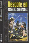 RESCATE EN ESPACIOS CONFINADOS *