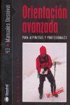 ORIENTACIÓN AVANZADA PARA ALPINISTAS Y PROFESIONALES  *