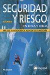 SEGURIDAD Y RIESGO EN ROCA Y HIELO V.II