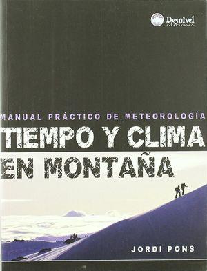 TIEMPO Y CLIMA EN MONTAÑA : *