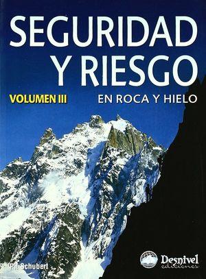 SEGURIDAD Y RIESGO EN ROCA Y HIELO III