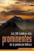 LAS 100 CUMBRES MÁS PROMINENTES DE LA PENÍNSULA IBÉRICA