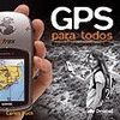 GPS PARA TODOS, SEGUNDA EDICIÓN *