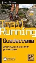 TRAIL RUNNING GUADARRAMA *