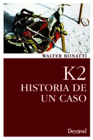 K2 HISTORIA DE UN CASO *