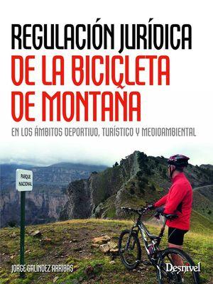 REGULACION JURIDICA DE LA BICICLETA DE MONTAÑA