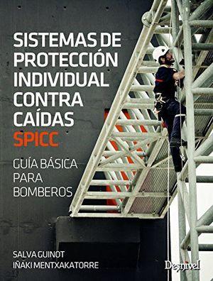 SISTEMAS DE PROTECCION INDIVIDUAL CONTRA CAIDAS SPICC *