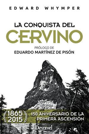 LA CONQUISTA DEL CERVINO
