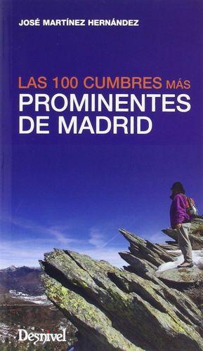 LAS 100 CUMBRES MÁS PROMINENTES DE MADRID *