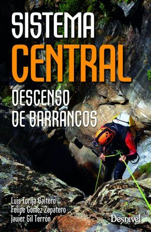 DESCENSO DE BARRANCOS. SISTEMA CENTRAL *