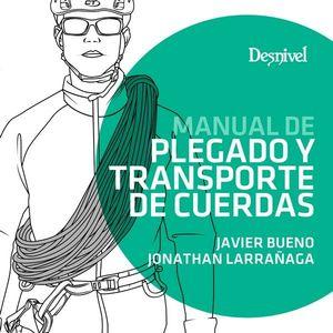 MANUEAL DE PLEGADO Y TRANSPORTE DE CUERDAS