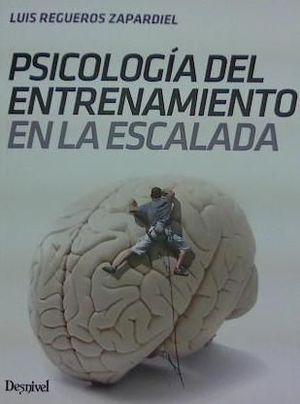PSICOLOGÍA DEL ENTRENAMIENTO EN ESCALADA *