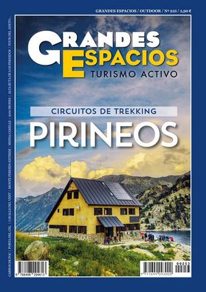 253 ESPECIAL TREKKING PIRINEOS.  CIRCUITOS DE TREKKING