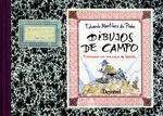 DIBUJOS DE CAMPO *