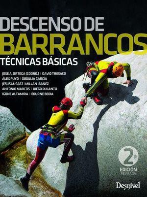 DESCENSO DE BARRANCOS.TɐCNICAS BÁSICAS