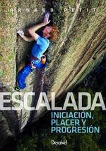 ESCALADA: INICIACIÓN, PLACER Y PROGRESIÓN *