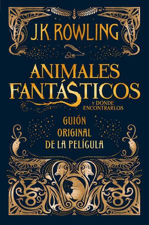 ANIMALES FANTÁSTICOS Y DÓNDE ENCONTRARLOS *