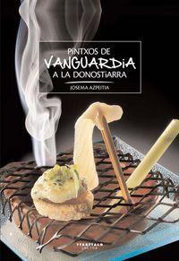 PINTXOS DE VANGUARDIA A LA DONOSTIARRA *