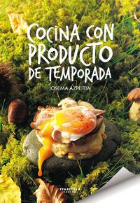 COCINA CON PRODUCTO DE TEMPORADA *
