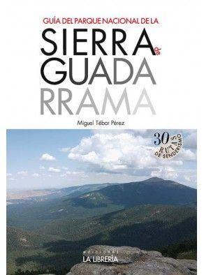 GUÍA DEL PARQUE NACIONAL DE LA SIERRA DE GUADARRAMA *