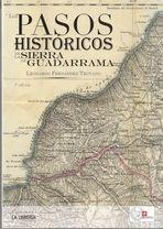 LOS PASOS HISTÓRICOS DE LA SIERRA GUADARRAMA *