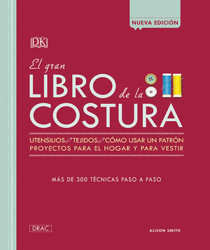 EL GRAN LIBRO DE LA COSTURA *