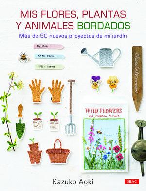 MIS FLORES, PLANTAS Y ANIMALES BORDADOS *