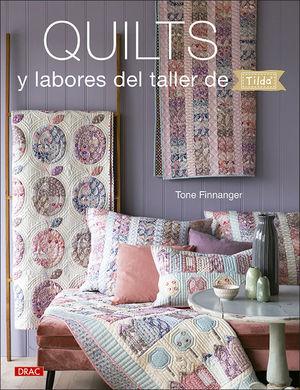 QUILTS Y LABORES DEL TALLER DE TILDA *