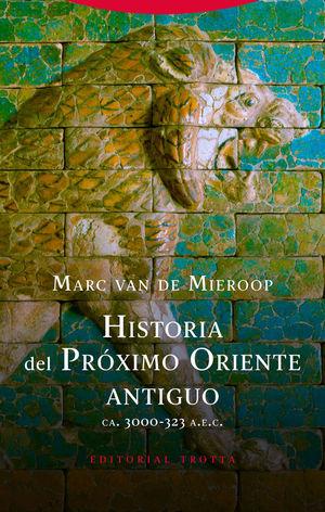 HISTORIA DEL PRÓXIMO ORIENTE ANTIGUO *