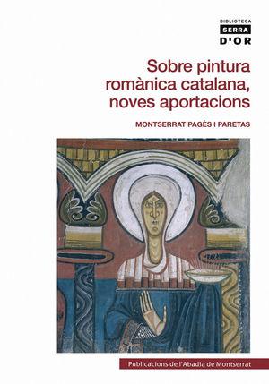 SOBRE PINTURA ROMÀNICA CATALANA, NOVES APORTACIONS *