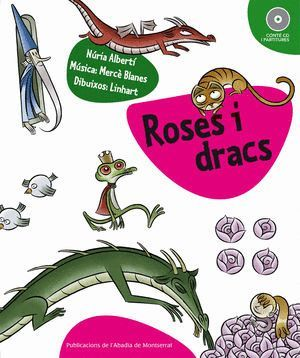 ROSES I DRACS  *