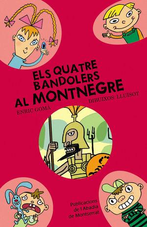 ELS QUATRE BANDOLERS AL MONTNEGRE