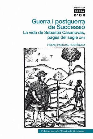 GUERRA I POSTGUERRA DE SUCCESSIÓ *