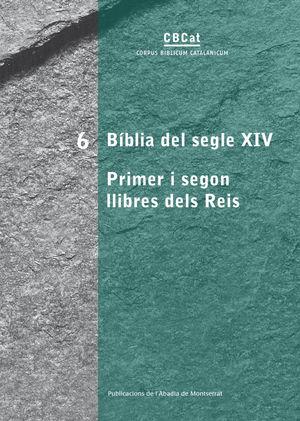 BÍBLIA DEL SEGLE XIV. PRIMER I SEGON LLIBRES DELS REIS *