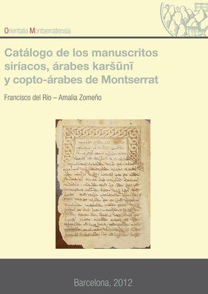 CATALOGO DE LOS MANUSCRITOS SIRÍACOS, ÁRABES KARSUNI, Y COPTO-ÁRABES DE MONTSERRAT *