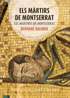 ELS MÀRTIRS DE MONTSERRAT *