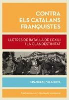 CONTRA ELS CATALANS FRANQUISTES *