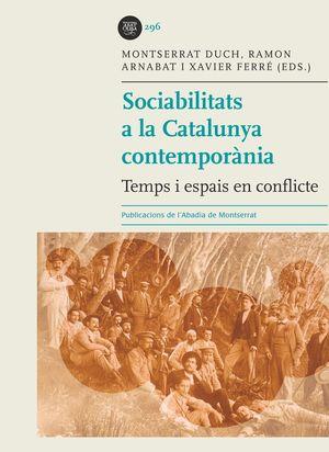SOCIABILITATS A LA CATALUNYA CONTEMPORÀNIA *