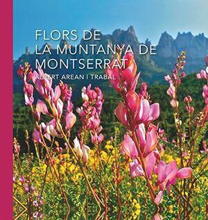 FLORS DE LA MUNTANYA DE MONTSERRAT *