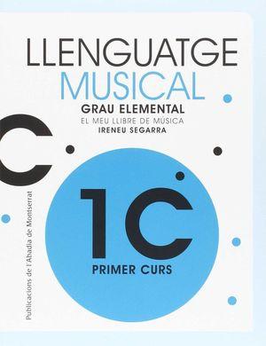 LLENGUAJE MUSICAL GRAU ELEMENTAL. PRIMER CURS *