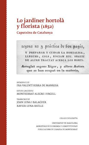 LO JARDINER HORTOLÀ Y FLORISTA (1852) *