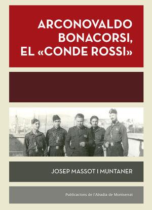 ARCONOVALDO BONACORSI, EL 'CONDE ROSSI'  *