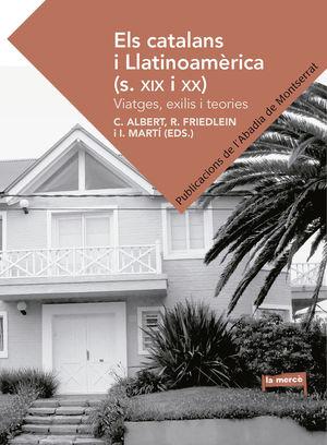 ELS CATALANS I LLATINOAMÈRICA (S.XIX) I *