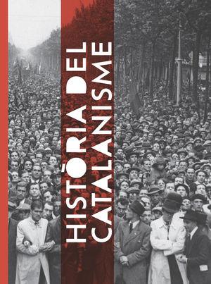 HISTÒRIA DEL CATALANISME *