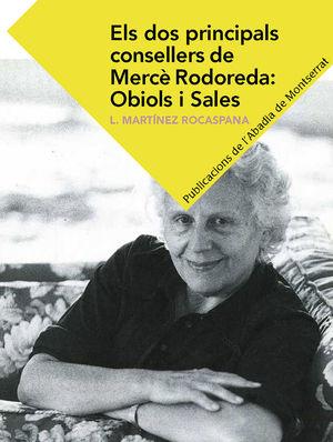 ELS DOS PRINCIPALS CONSELLERS DE MERCÈ RODOREDA:OBIOLS I SALES *